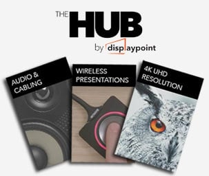 The HUB by DisplayPoint - Tech guides, buying advice, meeting room solutions and more all in one place